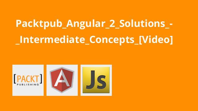 آموزش راه حل هایAngular 2 – مفاهیم اولیه